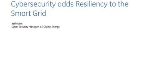 White Paper: Cybersecurity Adds Resiliency to the Smart Grid