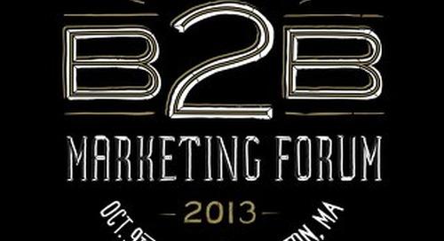 The B2B Marketing Forum 2013