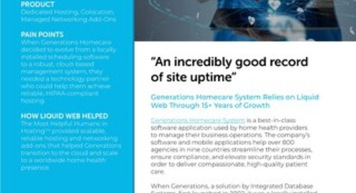 """""""An incredibly good record of site uptime"""" - Generations Homecare Case Study"""