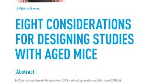 Eight Considerations for Designing Studies with Aged Mice