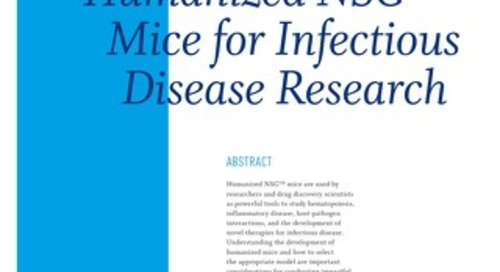 Humanized NSG Mice for Infectious Disease Research
