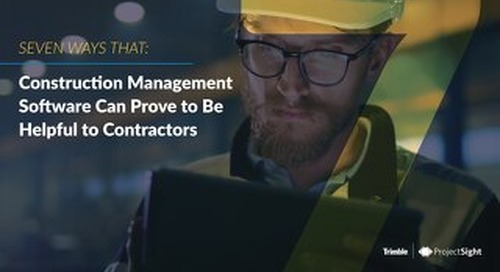 7 Ways Construction Management Software Can Prove to Be Helpful