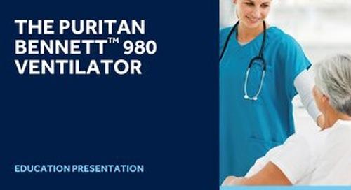 Presentation: Puritan Bennett™ 980 Ventilator Clinical Applications Lesson Plan