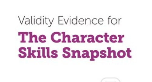 Validity Evidence for The Character Skills Snapshot