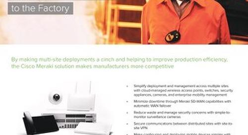 Meraki Manufacturing Overview Guide