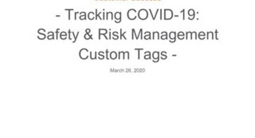 SRM: Tracking COVID-19 Events with Custom Tags