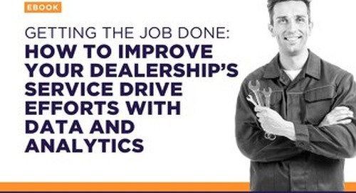 How to Improve Your Dealership's Service Drive Efforts with Data & Analytics