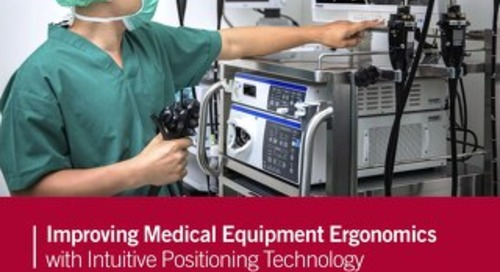 Olympus KeyMed & Southco: Improving Medical Equipment Ergonomics With Intuitive Positioning Technology