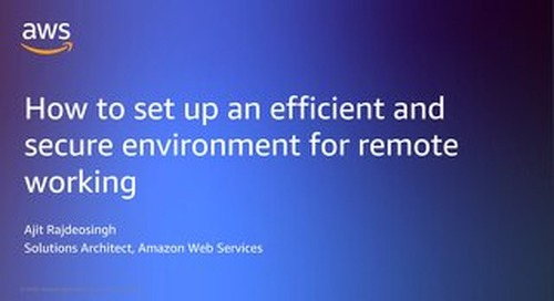 How to set up an efficient and secure environment for remote working