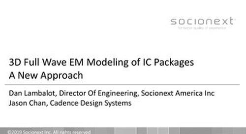 3D Full Wave EM Modeling of IC Packages