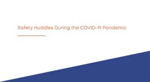 RL6: How to Conduct Safety Huddles during COVID-19