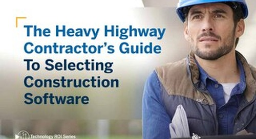 The Heavy Highway Contractor's Guide to Selecting Construction Software: 2020