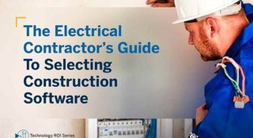 The Electrical Contractor's Guide to Selecting Construction Software: 2020