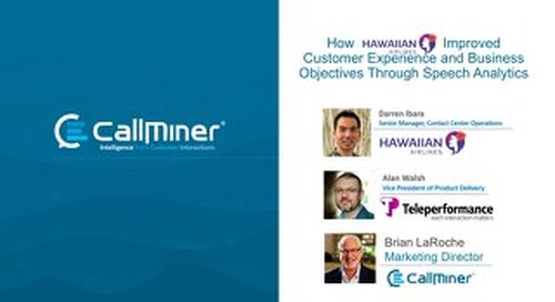 How Hawaiian Airlines Used Speech Analytics to Improve CX and Bottom Line Results