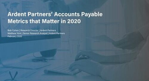 Ardent Partners' accounts payable metrics that matter 2020