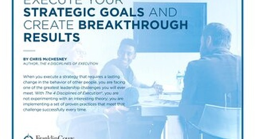Execute Your Strategic Goals and Create Breakthrough Results