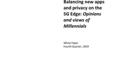 Balancing new apps and privacy on the 5G Edge: Opinions and views of Millennials
