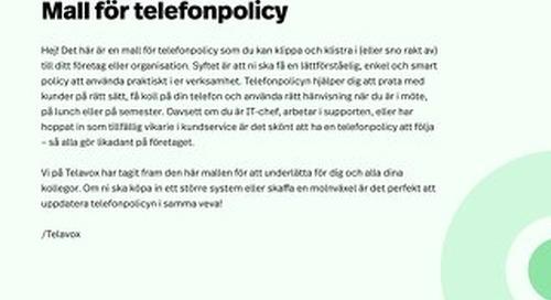 MALL FÖR TELEFONPOLICY: Allt du behöver för att skapa en telefonstrategi i världsklass