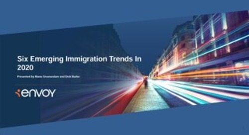 [Slidedeck] Six Emerging Immigration Trends In 2020