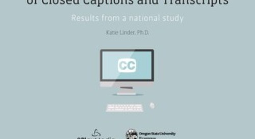 National Research Results: Student Uses and Perceptions of Closed Captions and Transcripts