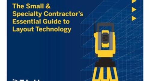 The Small & Specialty Contractor's Essential Guide to Layout Technology