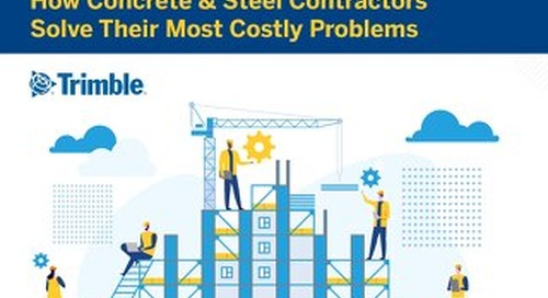 How Concrete & Steel Contractors Solve Their Most Costly Problems