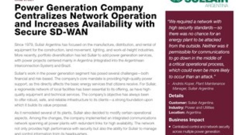 Power Generation Company Centralizes Network Operation and Increases Availability with Secure SD-WAN