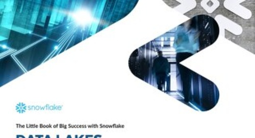 The Little Book of Big Success with Snowflake: Data Lakes