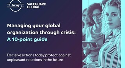 Managing your global organization through crisis: A 10-point guide