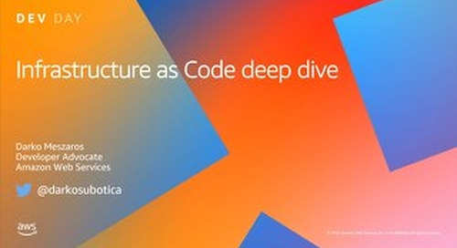 Infrastructure as Code deep Dive_AWS DevDay Online_April 2020