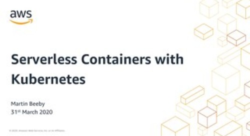 Serverless Containers with Kubernetes_AWS DevDay Online_April2020