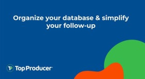 Organize your database & simplify your follow-up