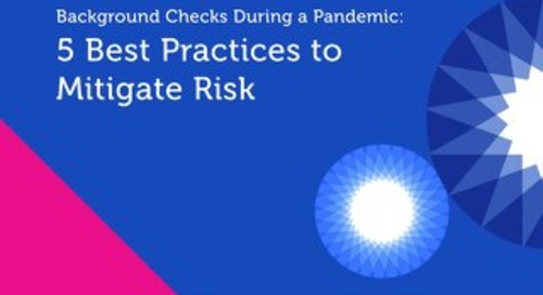 eBook: Background Checks During a Pandemic: 5 Best Practices to Mitigate Risk