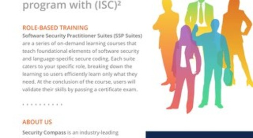 Role-Based Training (SSP Suites) from Security Compass and (ISC)2
