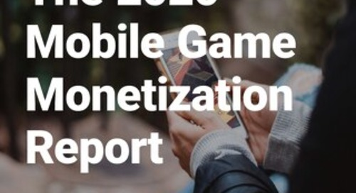 The 2020 Mobile Game Monetization Report