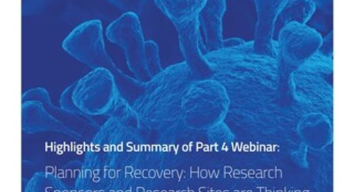 Part 4: Planning for Recovery: How Research Sponsors and Research Sites are Thinking Ahead to Restart Research