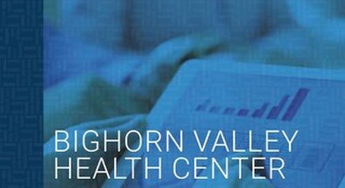 Customer Success Story: Bighorn Valley Health Center