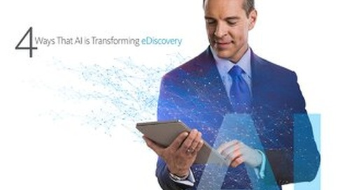 Whitepaper: 4 Ways That AI is Transforming eDiscovery