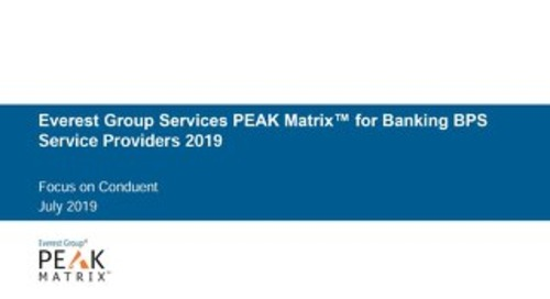 Everest Group Services PEAK Matrix for Banking BPS Service Providers Focus on Conduent