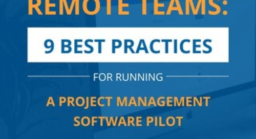 Remote Teams: 9 Best Practices for Running a Project Management Software Pilot