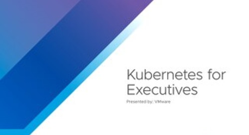 Kubernetes For Executives