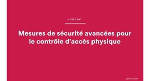Mesures de sécurité avancées pour le contrôle d'accès physique
