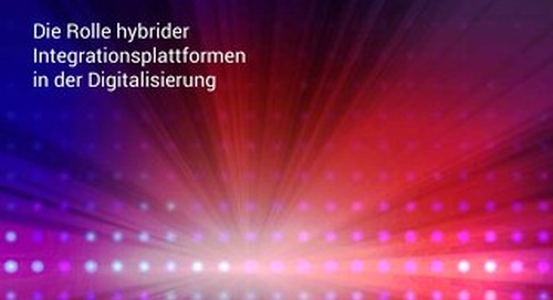Integration im Wandel mit hybrider Integration