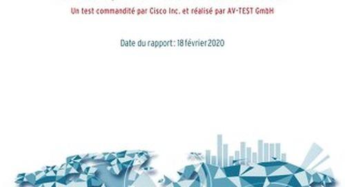 Un test commandité par Cisco Inc. et réalisé par AV-TEST GmbH