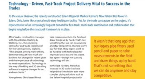 Technology - Driven, Fast-Track Project Delivery Vital to Success in the
