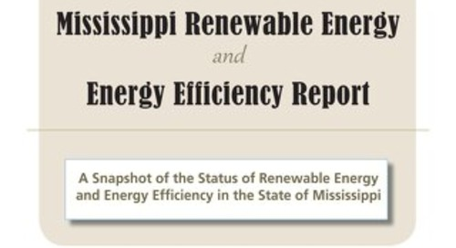 2012 Mississippi Renewable Energy and Energy Efficiency Report