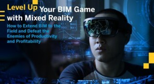 Level Up Your BIM Game With Mixed Reality