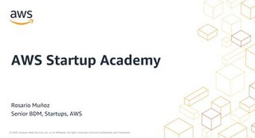 AWS Startup Academy #2: Construyendo tu startup en AWS (diapositivas)
