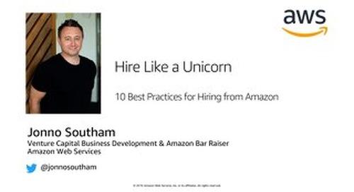 AWS for Startups: Hire like a Unicorn