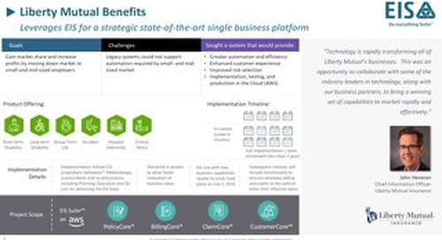 Liberty Mutual Benefits: Leverages EIS for a strategic state-of-the-art single business platform
